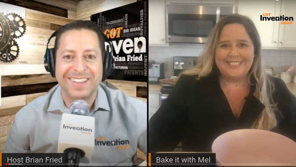 Inventor Guest, Mel Asseraf, Bake It with Mel with Host Brian Fried